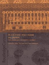 Buddhas and Kami in Japan: Honji Suijaku as a Combinatory Paradigm