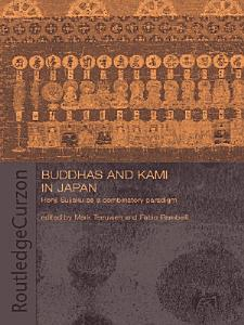 Buddhas and Kami in Japan PDF