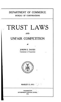 Trust Laws and Unfair Competition