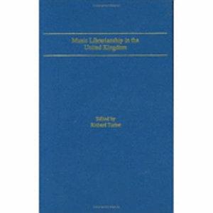 Music Librarianship in the United Kingdom PDF