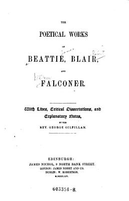 """The"" Poetical Works of Beattie, Blair and Falconer"