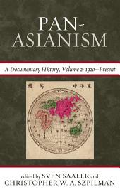 Pan-Asianism: A Documentary History, 1920–Present
