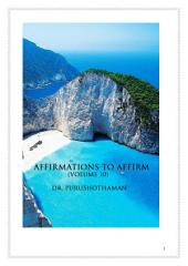 Affirmations To Affirm (Volume 10)
