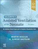 Goldsmith s Assisted Ventilation of the Neonate PDF