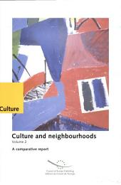 Culture and Neighbourhoods: A comparative report