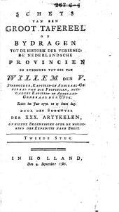 Schets van een groot tafereel of bijdragen tot de historie der vereenigde Nederlandsche Provinciën, en byzonder tot die van Willem den V ... zedert 1776 tot op dezen dag: Volume 2
