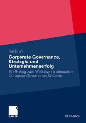 Corporate Governance  Strategie und Unternehmenserfolg PDF