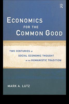 Economics for the Common Good