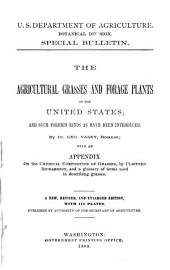 The Agricultural Grasses and Forage Plants of the United States: And Such Foreign Kinds as Have Been Introduced