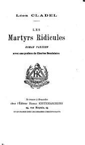 Les martyrs ridicules: roman parisien