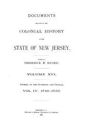 Documents Relating to the Colonial History of the State of New Jersey: Volume 4; Volume 16