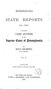 Pennsylvania State Reports: Volume 125