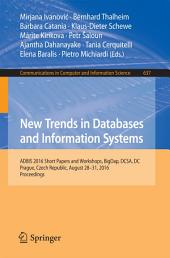New Trends in Databases and Information Systems: ADBIS 2016 Short Papers and Workshops, BigDap, DCSA, DC, Prague, Czech Republic, August 28-31, 2016, Proceedings