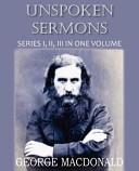 Unspoken Sermons Series I, II, and II