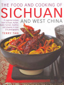 Download The Food and Cooking of Sichuan and West China Book