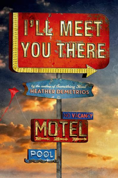 Download I ll Meet You There Book