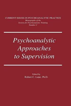 Psychoanalytic Approaches To Supervision PDF