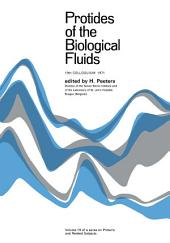 Protides of the Biological Fluids: Proceedings of the Nineteenth Colloquium, Bruges, 1971