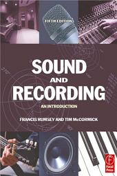 Sound and Recording: An Introduction, Edition 5