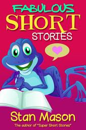 Fabulous Short Stories