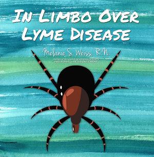 In Limbo Over Lyme Disease