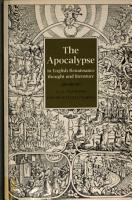 The Apocalypse in English Renaissance Thought and Literature PDF
