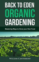 Back to Eden Organic Gardening