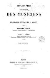 Biographie universelle des musiciens et bibliographie générale de la musique, 2