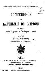 Commission des Conférences régimentaires. Conférence sur l'artillerie de Campagne; son emploi dans la guerre d'Allemagne de 1866