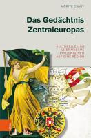 Das Ged  chtnis Zentraleuropas PDF