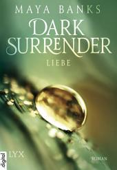 Dark Surrender - Liebe