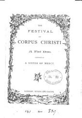 The festival of Corpus Christi, a floral drama composed by a sister of mercy