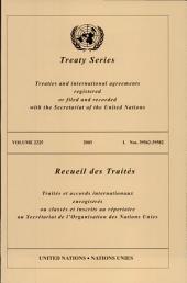 Treaty Series 2225 I / Recueil Des Traites 2225 I: 39562-39582