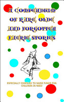 A Compendium of Rare  Olde and Forgotten Faerie Tales PDF