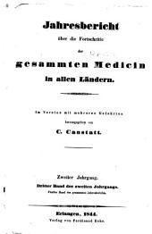 Jahresbericht über die fortschritte der gesammten medicin in allen ländern...[1841]-65: Teil 2