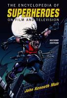 The Encyclopedia of Superheroes on Film and Television  2d ed  PDF