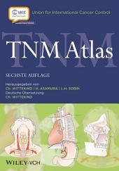 TNM Atlas: Ausgabe 6