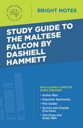Study Guide To The Maltese Falcon By Dashiell Hammett Book PDF