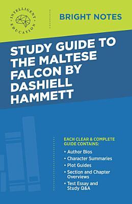 Study Guide to The Maltese Falcon by Dashiell Hammett