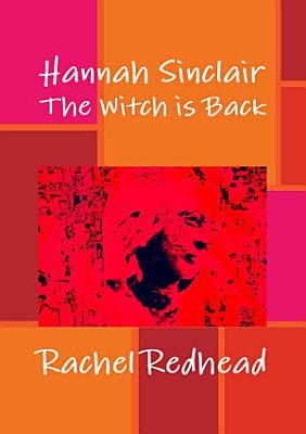 Hannah Sinclair  The Witch is Back PDF