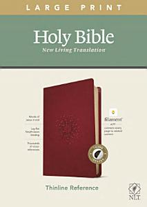 NLT Large Print Thinline Reference Bible  Filament Enabled Edition  Red Letter  Leatherlike  Berry  Indexed  Book