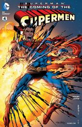 Superman: The Coming of the Supermen (2016-) #4