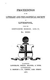 Proceedings of the Liverpool Literary and Philosophical Society: Volume 31