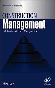 Construction Management for Industrial Projects PDF