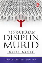 Pengurusan Disiplin Murid: Edisi Kedua
