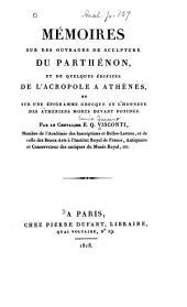 Mémoires sur des ouvrages de sculpture du Parthénon, et de quelques édifices de l'Acropole à Athènes, et sur une épigramme grecque en l'honneur des Athèniens morts devant Potidèe