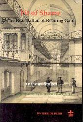 Pit of Shame: The Real Ballad of Reading Gaol