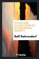Class and Class Conflict in Industrial Society PDF