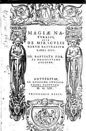 Magiae naturalis sive de miraculis rerum naturalium libri IIII.