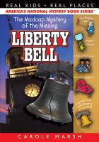 The Madcap Mystery of the Missing Liberty Bell PDF